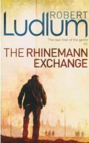 RHINEMAN EXCHANGE -  Robert Ludlum - 9781407238517