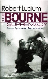BOURNE SUPREMACY -  Robert Ludlum - 9781407243191