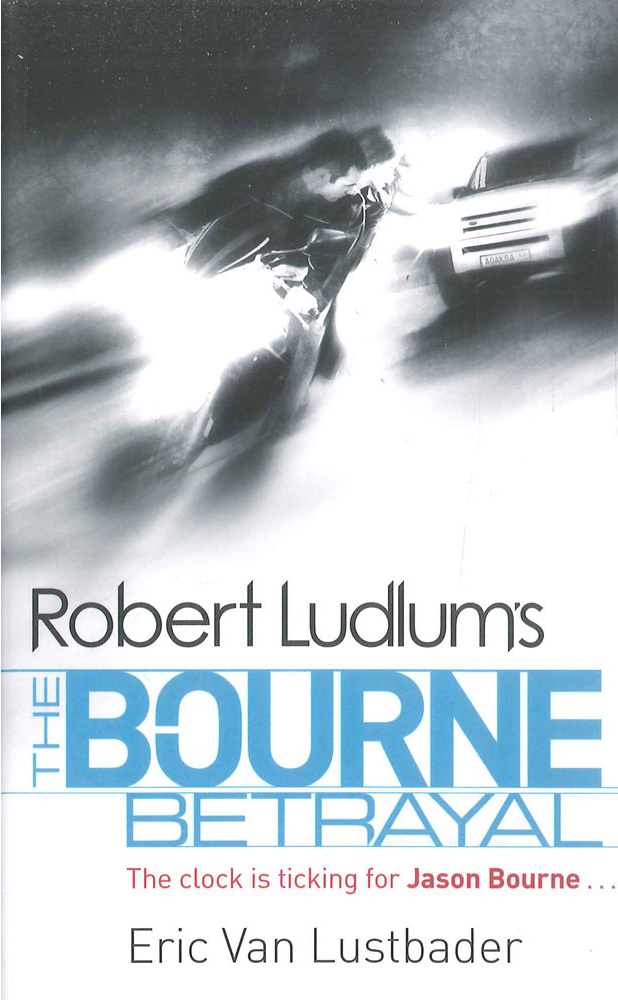 Bourne Betrayal -  Robert Ludlum - 9781407243221