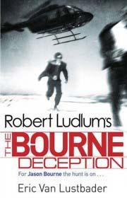 BOURNE DECEPTION -  Robert Ludlum - 9781407243245