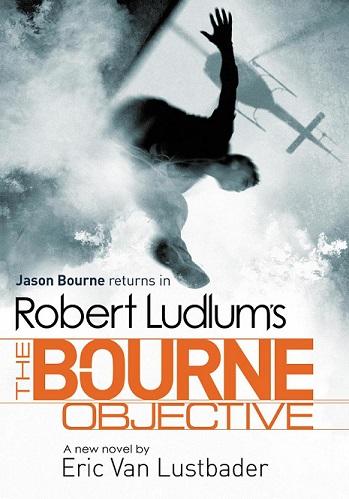 Bourne Objective -  Robert Ludlum - 9781407243252