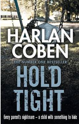 HOLD TIGHT -  Harlan Coben - 9781407245607