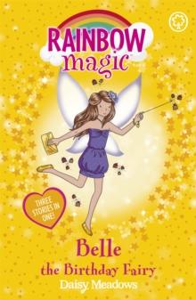 Rainbow Magic - 3 In 1 - Belle Birthday Fairy -  Daisy Meadows - 9781408308103