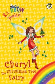 Rainbow Magic - 3 In 1 - Cheryl Christmas Tree Fairy -  Daisy Meadows - 9781408309155
