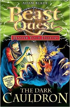 BEAST QUEST - MASTER YOUR DESTINY - DARK CAULDRON -  Adam Blade - 9781408309438