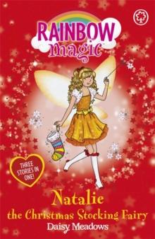 Rainbow Magic - 3 In 1 - Natalie Christmas Stocking Fair -  Daisy Meadows - 9781408312797