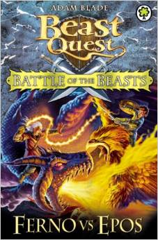 BEAST QUEST - BATTLE OF BEASTS - FERNO VS EPOS -  Adam Blade - 9781408318676
