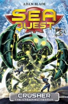Sea Quest - 07 -Crusher Creeping Terror - 9781408324134