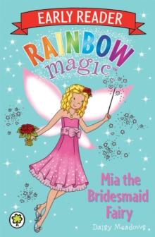 Mia the Bridesmaid Fairy -  Daisy Meadows - 9781408330623