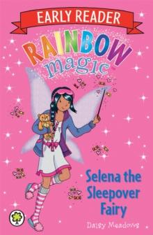 Selena the Sleepover Fairy -  Daisy Meadows - 9781408330739