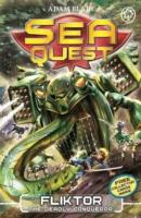 Sea Quest - 21 - Fliktor The Deadly Conqueror -  Adam Blade - 9781408334805