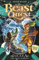 BEAST QUEST - BUMBER - JAKARA THE GHOST WARRIOR -  Adam Blade - 9781408334973