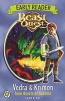 BEAST QUEST - EARLY READER - VEDRA & KRIMON TWIN BEASTS OF A -  Adam Blade - 9781408335000