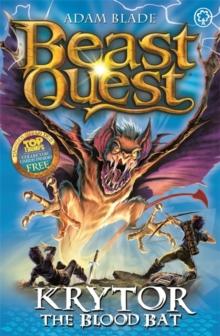 BEAST QUEST - 95 - KRYTOR THE BLOOD BAT -  Adam Blade - 9781408340868