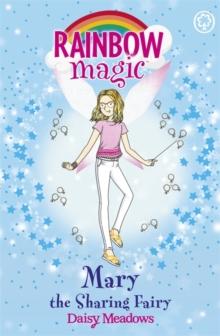 Rainbow Magic 165 - Friendship Fairies - Mary The Sharing Fairy -  Daisy Meadows - 9781408342749