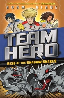 Rise of the Shadow Snakes -  Adam Blade - 9781408343654