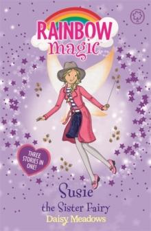 Rainbow Magic - 3 In 1 - Susie The Sister Fairy -  Daisy Meadows - 9781408345085