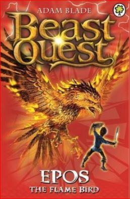 BEAST QUEST - 06 - EPOS FLAME BIRD - 9781408347683