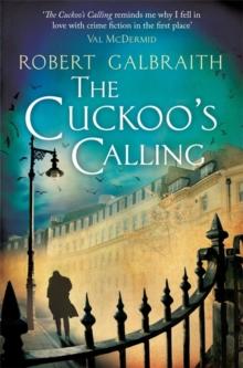 Cuckoos Calling -  Robert Galbraith - 9781408704004
