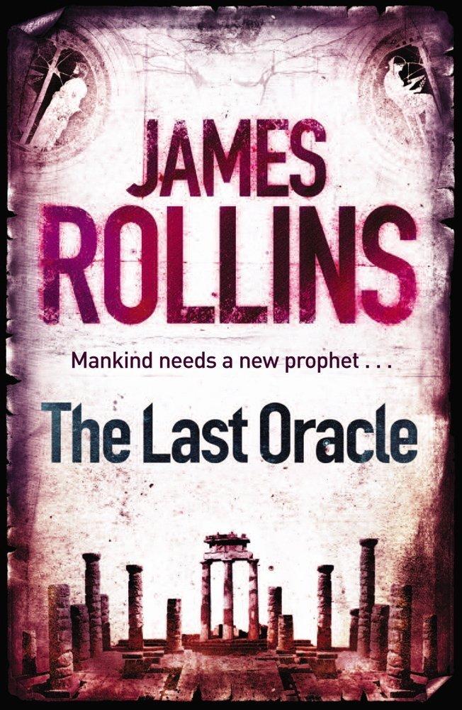 LAST ORACLE -  James Rollins - 9781409102113