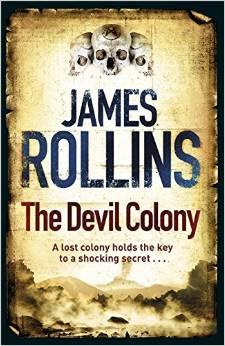 Devil Colony -  James Rollins - 9781409102960