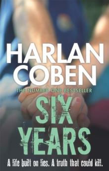 Six Years -  Harlan Coben - 9781409103943
