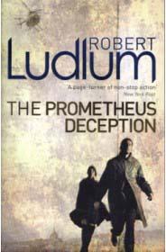 PROMETHEUS DECEPETION -  Robert Ludlum - 9781409117759