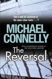 Reversal -  Michael Connelly - 9781409118305