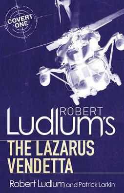 Lazarus Vendetta -  Robert Ludlum - 9781409119791