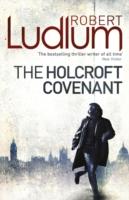 Holcroft Covenant -  Robert Ludlum - 9781409119821