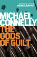 Gods of Guilt -  Michael Connelly - 9781409128731