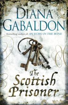Scottish Prisoner -  Diana Gabaldon - 9781409135197