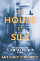 House of Silk -  Anthony Horowitz - 9781409135982