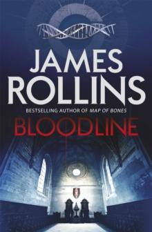 Bloodline -  James Rollins - 9781409137993