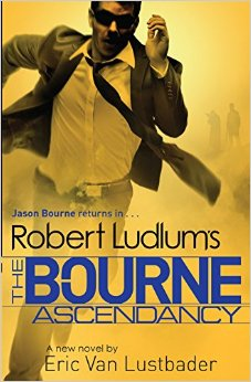 ROBERT LUDLUM'S THE BOURNE ASCENDANCY -  Robert Ludlum - 9781409149293