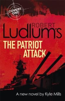 Robert Ludlum's The Patriot Attack -  Ludlum Robert - 9781409149378
