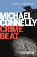 Crime Beat -  Michael Connelly - 9781409157427