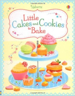 LITTLE CAKES AND COOKIES TO BAKE - 9781409580836