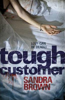 Tough Customer -  Sandra Brown - 9781444709421