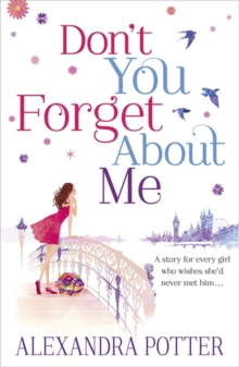 Don't You Forget About Me -  Alexandra Potter - 9781444712117