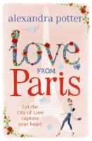 LOVE FROM PARIS -  Alexandra Potter - 9781444712179