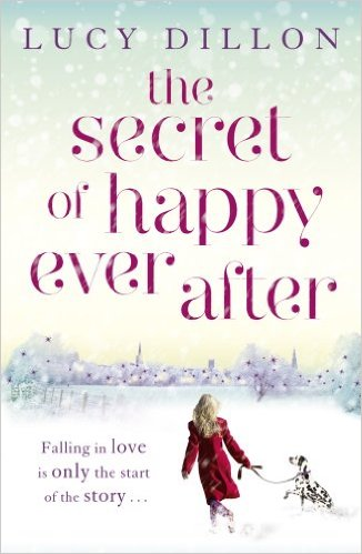 Secret Of Happy Ever After -  Lucy Dillon - 9781444727036