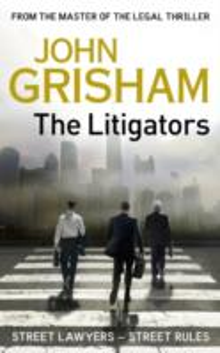 Litigators -  John Grisham - 9781444730616