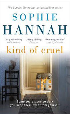 Kind of Cruel -  Sophie Hannah - 9781444736724