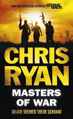 MASTERS OF WAR -  CHRIS RYAN - 9781444741438