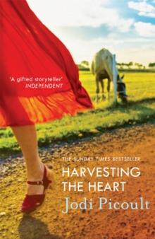 Harvesting The Heart -  Jodi Picoult - 9781444754407