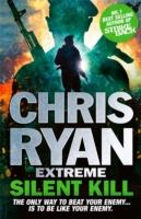 CHRIS RYAN EXTREME - SILENT KILL -  Chris Ryan - 9781444756913