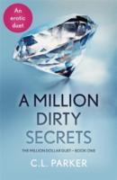 Million Dirty Secrets -  C.L. Parker - 9781444780505