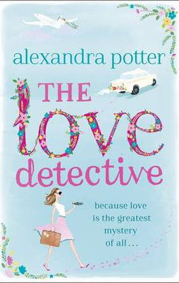 Love Detective -  Alexandra Potter - 9781444787474