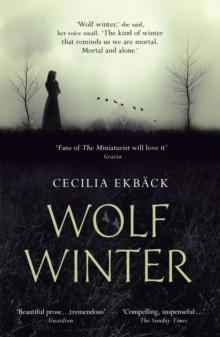 Wolf Winter -  Cecilia Ekbäck - 9781444789553